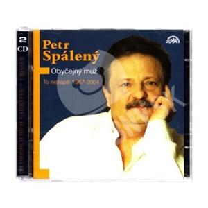 Petr Spálený - Obyčejný muž: To nejlepší 1967-2004 [R] len 17,98 €