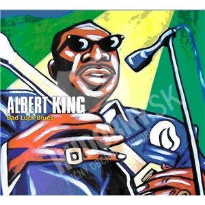 Albert King - Bad Luck Blues len 12,99 €