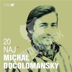 Michal Dočolomanský - 20 naj len 10,49 €