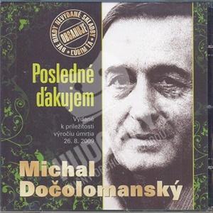 Michal Dočolomanský - Posledné ďakujem len 6,99 €