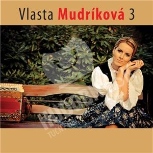 Vlasta Mudríková - Vlasta Mudríková 3 len 11,99 €