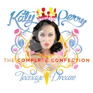 Katy Perry - Teenage Dream - The Complete Confection len 9,99 €
