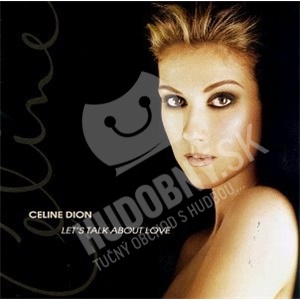 Céline Dion - Let's Talk About Love len 7,99 €