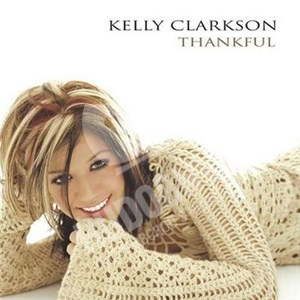 Kelly Clarkson - Thankful len 14,99 €