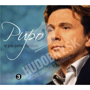 Pupo - Le Piu Belle Canzoni len 22,99 €
