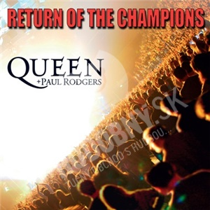 Queen, Paul Rodgers - Return of the Champions len 15,99 €