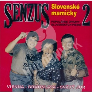 Senzus - Senzus 2 - Slovenské Mamičky len 7,49 €
