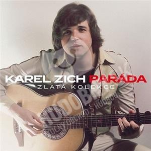 Karel Zich - Paráda (Zlatá kolekce) len 13,49 €