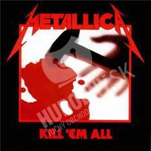 Metallica - Kill 'Em All len 19,98 €