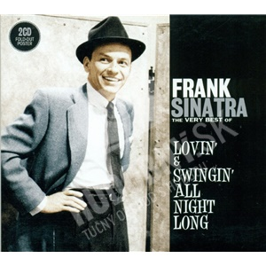 Frank Sinatra - The Very Best of - Lovin' & Swingin' All Night Long len 17,98 €
