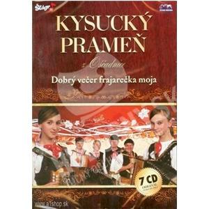 Kysucký Prameň z Oščadnice - Dobrý večer frajarečka moja (7CD) len 29,99 €