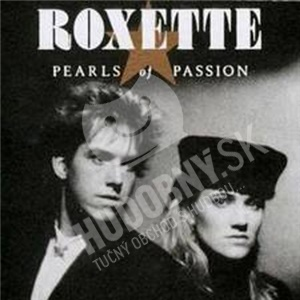 Roxette - Pearls of Passion len 11,49 €