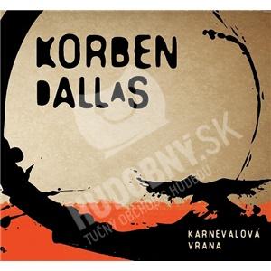 Korben Dallas - Karnevalová Vrana len 10,99 €
