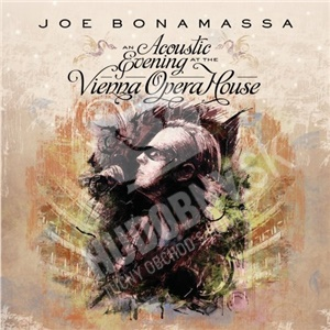 Joe Bonamassa - An Acoustic Evening At The Vienna Opera House len 16,98 €