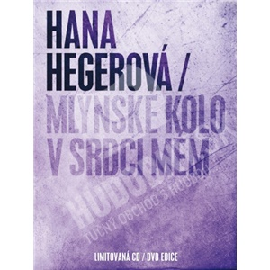 Hana Hegerová - Mlýnské Kolo V Srdci Mém (Limited Edition CD a DVD) len 14,99 €
