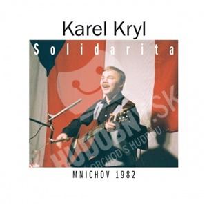 Karel Kryl - Solidarita - Mnichov 1982 len 11,19 €