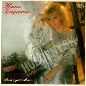 Hana Zagorová - Dnes Nejsem Doma len 9,99 €