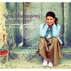 Sima Martausová - Na pravom poludní a 5 chlapov v kapele len 11,49 €
