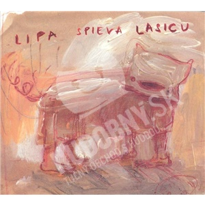 Peter Lipa - Lipa Spieva Lasicu len 11,69 €