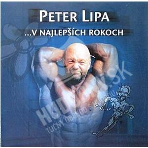 Peter Lipa - ... V Najlepších Rokoch len 19,99 €
