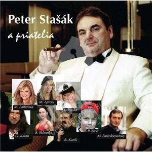 Peter Stašák - Peter Stašák a priatelia len 9,99 €