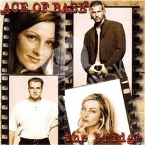 Ace of Base - The Bridge len 17,98 €