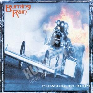 Burning Rain - Pleasure To Burn len 19,98 €