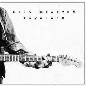 Eric Clapton - Slowhand - 35th Anniversary Edition len 8,39 €