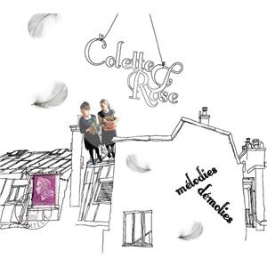 Colette et Rose - Mélodies Démolies len 34,99 €