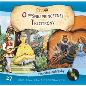 Najkrajšie Rozprávky - O pyšnej princeznej - Tri citróny len 6,99 €