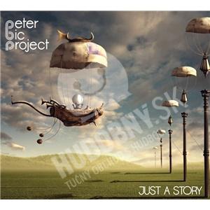Peter Bič Project - Just a Story len 10,99 €