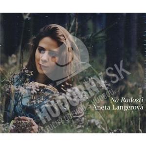 Aneta Langerová - Na Radosti len 13,69 €