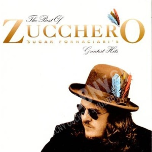 Zucchero - The Best Of Zucchero Sugar Fornaciari's Greatest Hits len 7,99 €