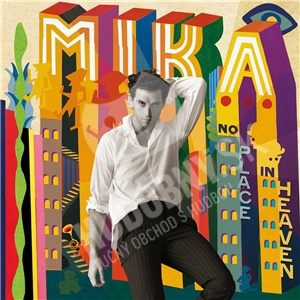 Mika - No place in Heaven len 12,99 €