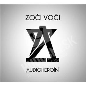 Zoči Voči - Audioheroín len 9,60 €
