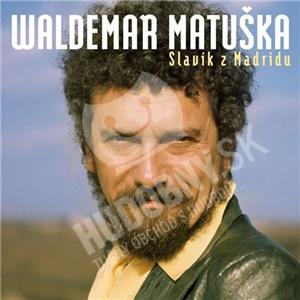 Waldemar Matuška - Slavík z Madridu - Největší hity len 10,49 €