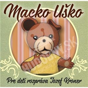 Jozef Kroner - Macko Uško len 5,99 €