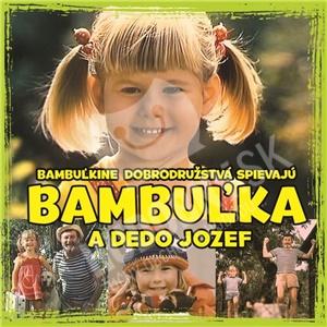 Bambuľkine dobrodružstvá - Bambuľka a dedo Jozef len 7,49 €