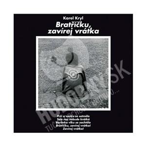 Karel Kryl - Bratříčku, zavírej vrátka len 9,49 €