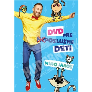 Miro Jaroš - DVD pre (Ne)poslušné Deti len 12,49 €