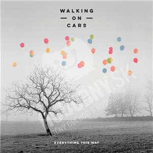 Walking On Cars - Everything This Way len 14,79 €