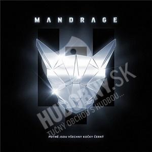 Mandrage - Potmě jsou všechny kočky černý (CD+DVD) len 13,49 €