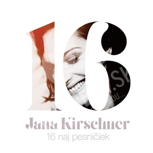 Jana Kirschner - 16 naj pesničiek len 12,89 €