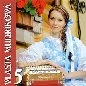 Vlasta Mudríková - Vlasta Mudríková 5 len 11,99 €