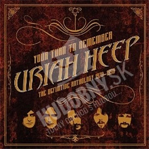 Uriah Heep - Your turn to remember: definitive anthology 1970-90 len 15,99 €