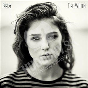 Birdy - Fire Within od 15,99 €