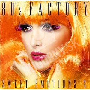 80´s Factory - 80´s Factory sweet emotions 2 len 5,99 €