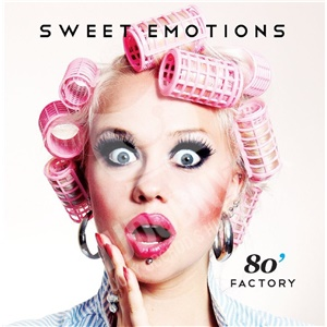 80´s Factory - 80´s Factory sweet emotions len 5,89 €