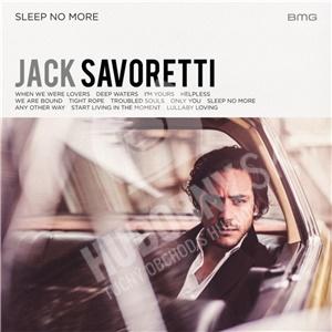 Jack Savoretti - Sleep No More len 15,99 €