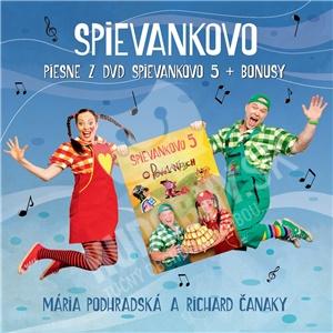 Podhradská & Čanaky - SPIEVANKOVO - Piesne z DVD Spievankovo 5 + Bonusy len 9,78 €
